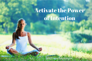 8-Tips-to-Activate-the-Power-of-Intention